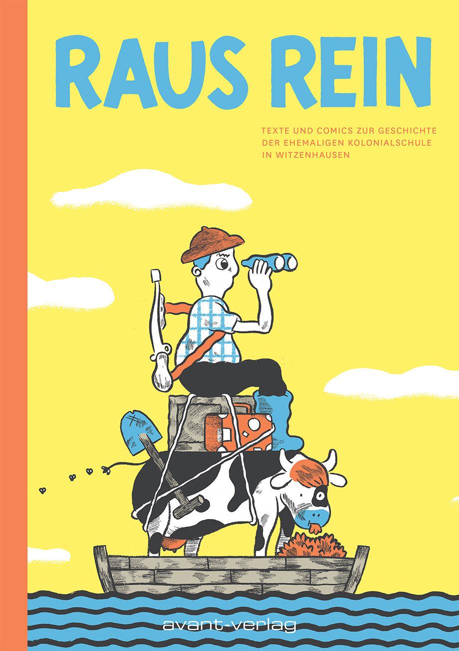Das Cover des Comicbandes Raus Rein über die Deutsche Koloialschule